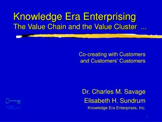 Knowledge Era Enterprising  The Value Chain and the Value Cluster  ...