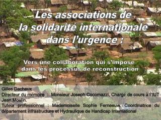 Les associations de la solidarité internationale  dans l'urgence :