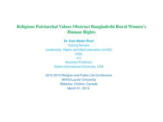 Religious Patriarchal Values Obstruct Bangladeshi Rural Women's Human Rights