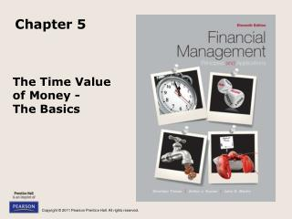The Time Value  of Money -  The Basics