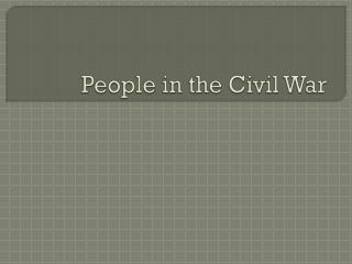 People in the Civil War