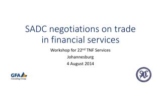 SADC negotiations on trade in financial services