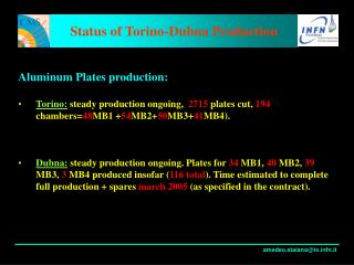 Status of Torino-Dubna Production
