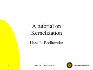 A tutorial on Kernelization