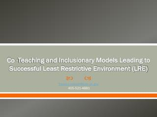 Co -Teaching and Inclusionary Models Leading to Successful Least Restrictive Environment (LRE)