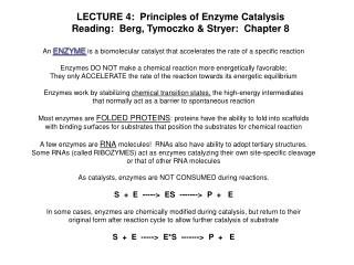 LECTURE 4:  Principles of Enzyme Catalysis Reading:  Berg, Tymoczko & Stryer:  Chapter 8