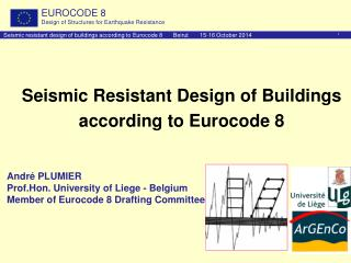 Seismic Resistant Design of Buildings according to Eurocode 8