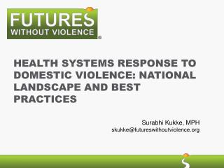 Health Systems response to Domestic Violence: National Landscape and Best practices
