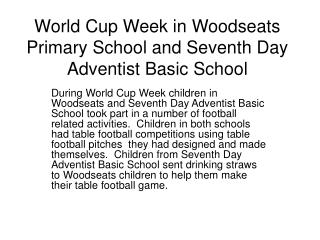 World Cup Week in Woodseats Primary School and Seventh Day Adventist Basic School