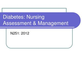 Diabetes: Nursing Assessment & Management