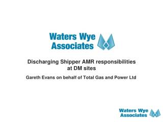 Discharging Shipper AMR responsibilities  at DM sites