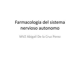Farmacologia  del  sistema nervioso autonomo