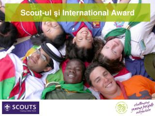Scout-ul  şi  International Award