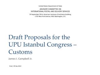 Draft Proposals for the  UPU Istanbul Congress  –  Customs
