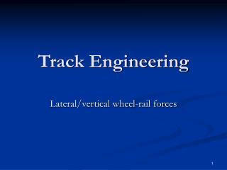 Track Engineering