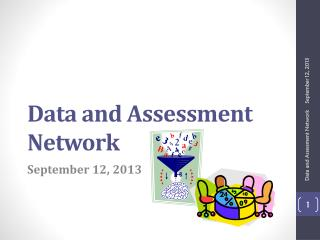 Data and Assessment Network