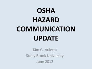 OSHA HAZARD COMMUNICATION UPDATE