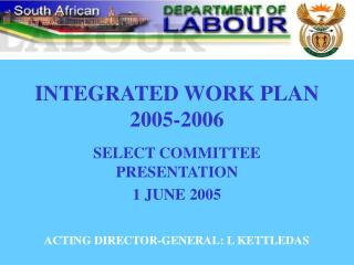 INTEGRATED WORK PLAN  2005-2006