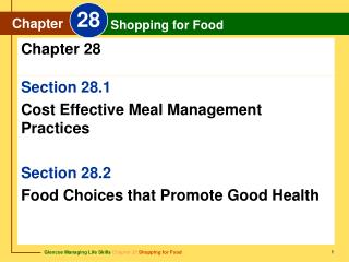 Section 28.1 Cost Effective Meal Management Practices Section 28.2