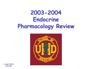 2003-2004 Endocrine Pharmacology Review