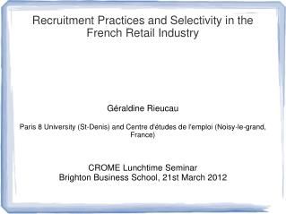 Recruitment Practices and Selectivity in the French Retail Industry
