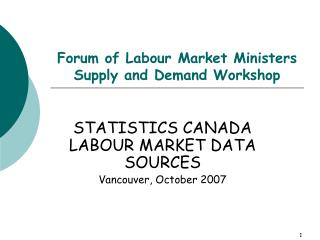 Forum of Labour Market Ministers Supply and Demand Workshop