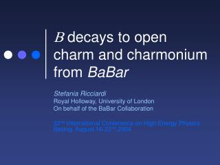B  decays to open charm and charmonium from  BaBar