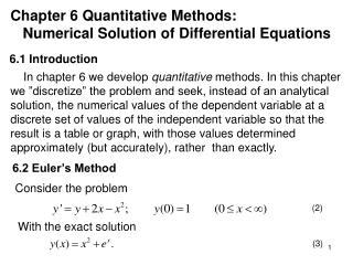 Chapter 6 Quantitative Methods:     Numerical Solution of Differential Equations