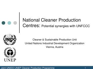 National Cleaner Production Centres:  Potential synergies with UNFCCC