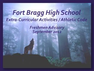 Fort Bragg High School Extra-Curricular Activities / Athletic Code