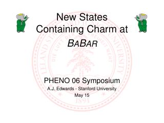 New States Containing Charm at  B A B AR