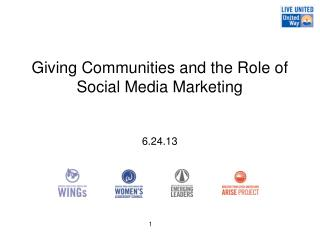 Giving Communities and the Role of Social Media Marketing 6.24.13