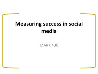 Measuring success in  social media