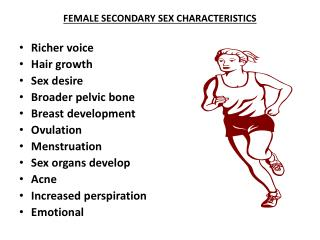 FEMALE SECONDARY SEX CHARACTERISTICS