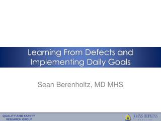 Learning From Defects and Implementing Daily Goals
