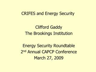 CRIFES and Energy Security