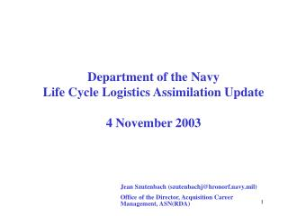 Department of the Navy Life Cycle Logistics Assimilation Update   4 November 2003