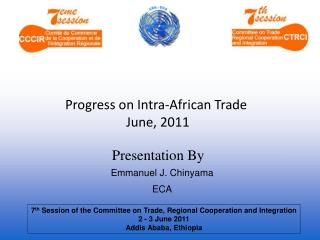 Progress on Intra-African Trade  June,  2011