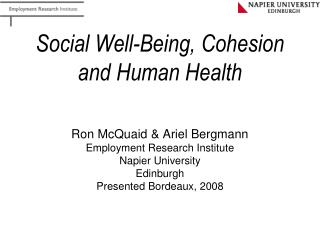 Social Well-Being, Cohesion and Human Health