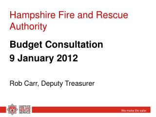 Hampshire Fire and Rescue Authority