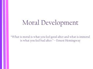 Think on your own… What does it mean to have  morals ?