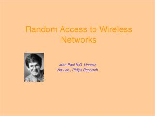 Random Access to Wireless Networks