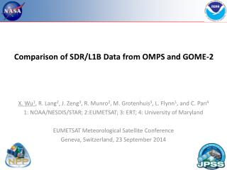 Comparison of SDR/L1B Data from OMPS and GOME-2
