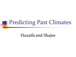 Predicting Past Climates