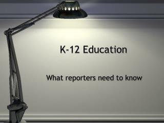 K-12 Education
