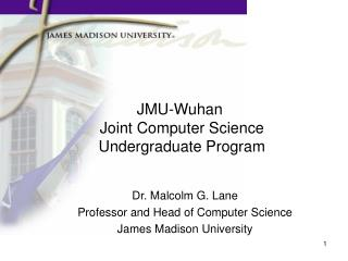 JMU-Wuhan   Joint Computer Science   Undergraduate Program