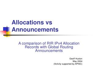 Allocations vs Announcements