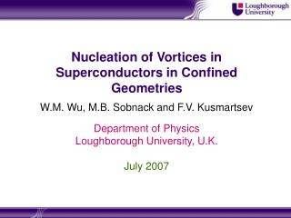 Nucleation of Vortices in Superconductors in Confined Geometries