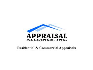 Residential & Commercial Appraisals