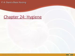 Chapter 24: Hygiene